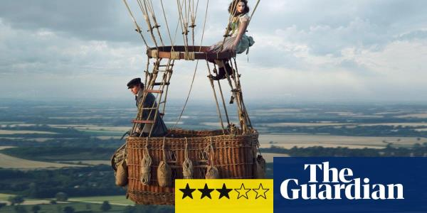 The Aeronauts review – charming balloon adventure way up where the air is clear