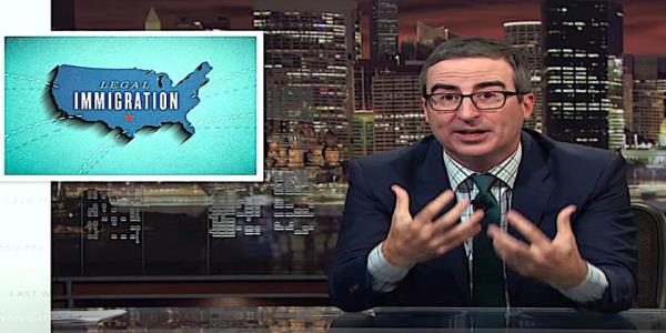 John Oliver emotionally explains why immigrants to Trumps America cant just get in line