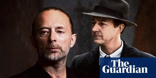 Edward Norton and Thom Yorke: The last thing we wanted was for it to get bloody