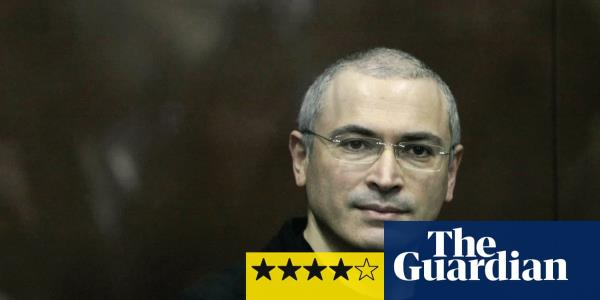 Citizen K review – strange tale of the oligarch who became Putins nemesis