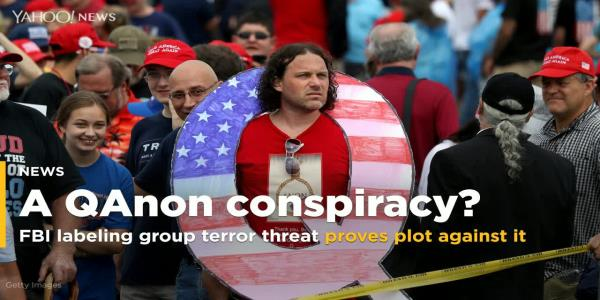 QAnon Says FBI Labeling Them a Terror Threat Just Proves There's a Deep-State Conspiracy Against Them