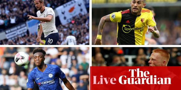 Tottenham v Watford, Chelsea v Newcastle and more – live!