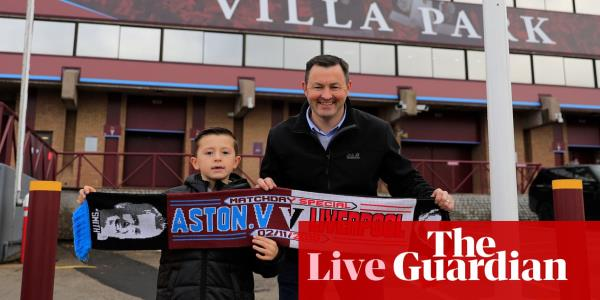 Aston Villa v Liverpool, Manchester City v Southampton and more – live!
