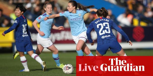 Chelsea v Manchester City: Womens Super League – live!