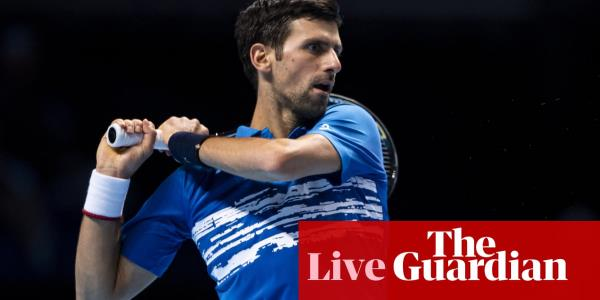 Novak Djokovic v Dominic Thiem: ATP Finals – live!