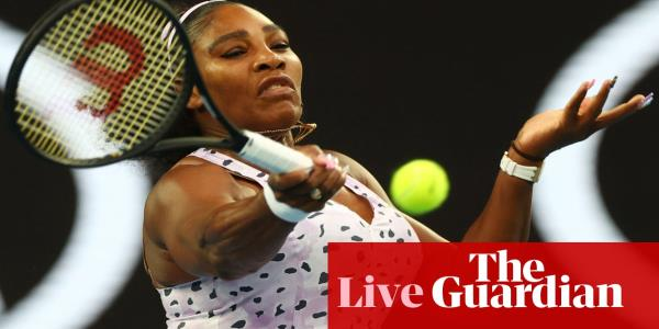 Australian Open: Serena Williams v Tamara Zidansek, Dimitrov out – live!