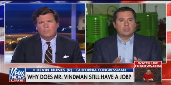 Tucker Carlson and Devin Nunes: Vindman Should Just 'Go Work in Ukraine'