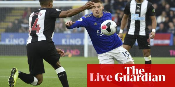 Leicester City v Newcastle United: Premier League – live!