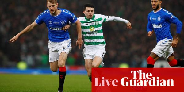 Rangers v Celtic: Scottish League Cup final – live!