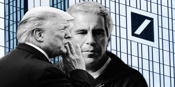 From Jeffrey Epstein to Donald Trump, Deutsche Bank Protected Wealthy Clients
