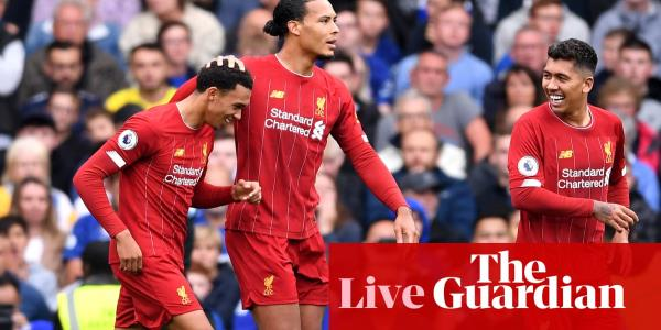 Chelsea v Liverpool: Premier League – live!