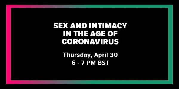 Sex And Intimacy In The Age Of The Coronavirus Pandemic
